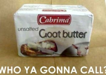 Who ya gonna call? Goat Butter